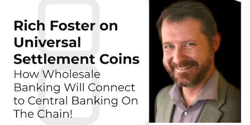 Rich Foster on Utility Settlement Coin