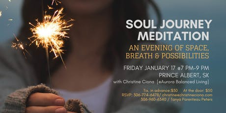 Soul Journey Meditation Evening -Joy Jam Weekend - Prince Albert, Sk. tickets