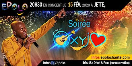 Epolo concert soirée OxyJaime pour les Amoureux de la Vie 15 février 2020 tickets