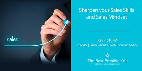 Sharpen Your Sales Skills and Sales Mindset tickets