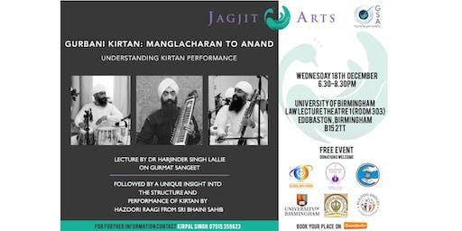 Gurbani Kirtan: Manglacharan to Anand