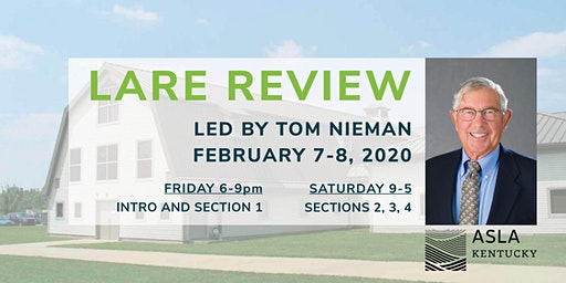 LARE Review with Tom Nieman, Ph.D