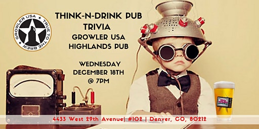 Think-N-Drink: Pub Trivia at Growler USA Highlands Pub
