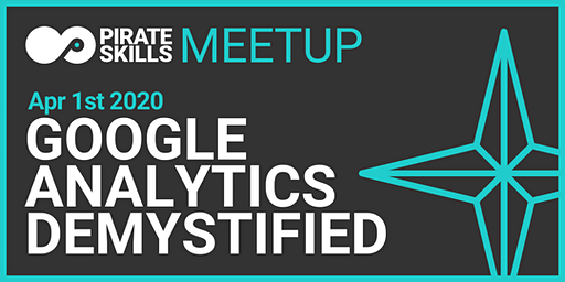 Google Analytics Demystified | Meetup