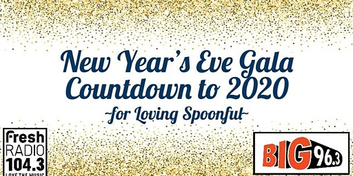 Kingston New Year's Eve Gala: Countdown to 2020 ~for Loving Spoonful~