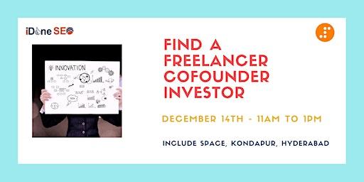 Find A Freelancer / Co-founder / Investor