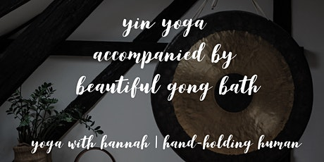 Yin yoga accompanied by beautiful gong bath tickets