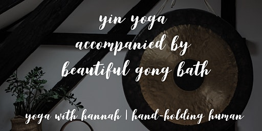 Yin yoga accompanied by beautiful gong bath
