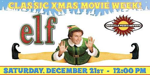 ELF -- Saturday, Dec. 21st at 12:00 pm