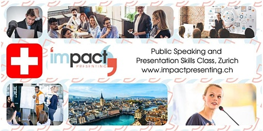 2-Day Zurich IMPACT Presenting - Public Speaking Class