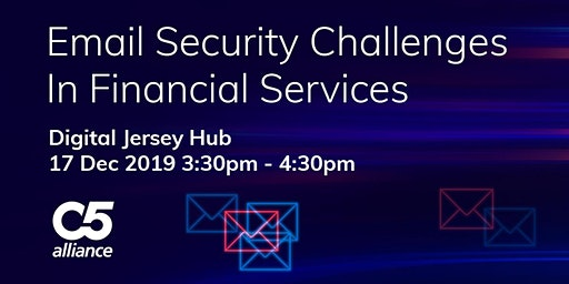 Email Security Challenges in Financial Service