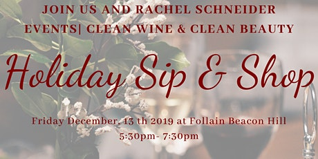 Holiday Sip and Shop|Clean Beauty and Clean Wine tickets