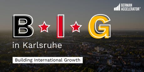 B•I•G in Karlsruhe billets