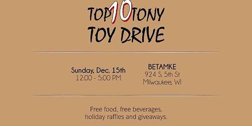 Top 10 Tony's Toy Drive & Sneaker Pop Up