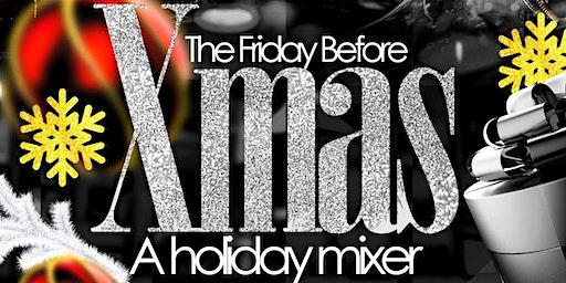 The Friday Before Xmas