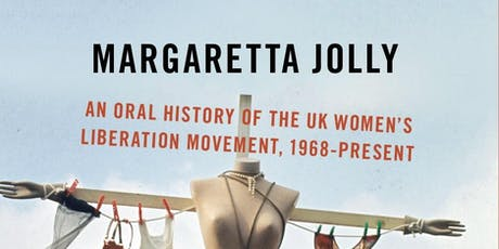 Storying feminist history: Sisterhood and After: An Oral History of the UK tickets