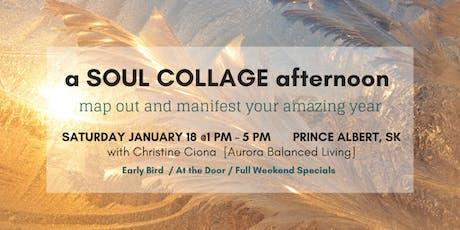 Soul Collage Afternoon - Joy Jam Weekend - Prince Albert, SK. tickets