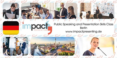 2-Day Berlin IMPACT Presenting - Public Speaking Class billets