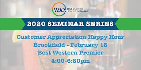 Customer Appreciation Happy Hour - Brookfield tickets