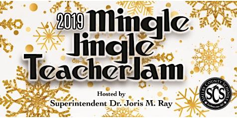 2019 Mingle & Jingle Teacher Jam