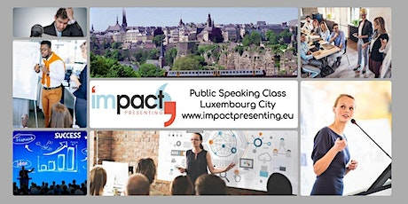 2-Day Luxembourg IMPACT Presenting - Public Speaking Class billets