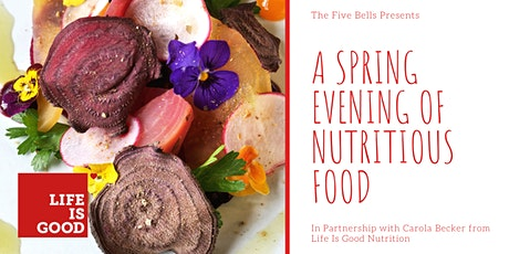 An Evening of Nutritious Food At The Bells tickets