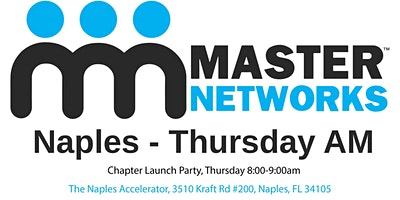 Master Networks - Naples Chapter Launch Party