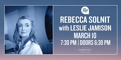 Rebecca Solnit in conversation with Leslie Jamison tickets