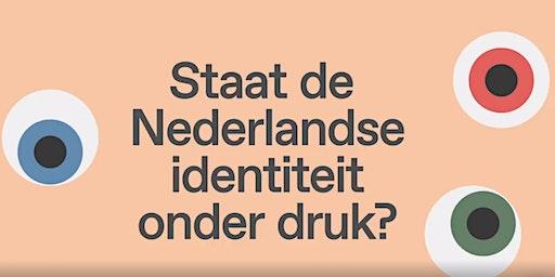 Staat de Nederlandse identiteit onder druk?