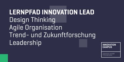 Innovation Campus: Lernpfad - Innovation Lead