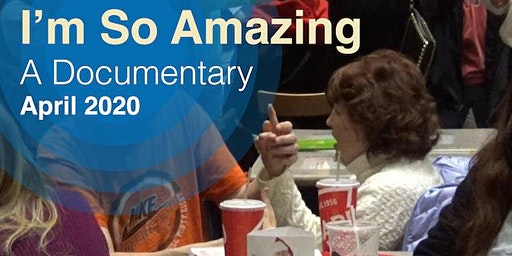 I'm So Amazing Documentary Screening