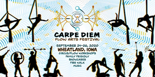 Carpe Diem Flow Arts Festival