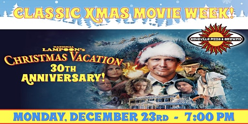 NATIONAL LAMPOON'S CHRISTMAS VACATION -- Monday, Dec. 23rd at 7:00 pm