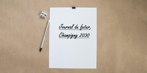 Journal du futur,  Champigny 2030 dans le quartier du Maroc