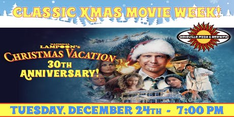 NATIONAL LAMPOON'S CHRISTMAS VACATION -- Tuesday, Dec. 24th at 7:00 pm tickets