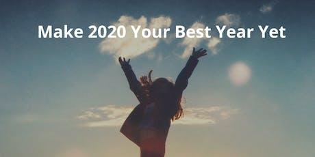Make 2020 Your Best Year Yet tickets