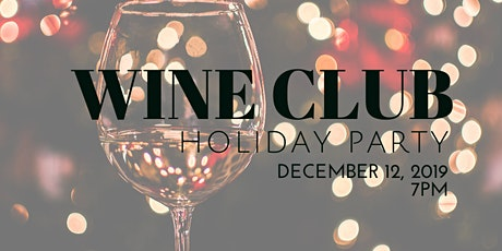 Wine Tasting & Club Party tickets