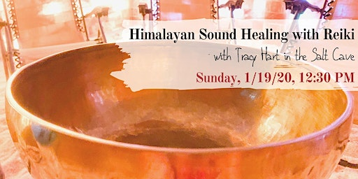 Himalayan Bowl Sound Healing with Reiki with Tracy Hart
