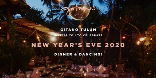 GITANO TULUM NEW YEAR'S EVE 2020