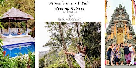Althea's Qatar & Bali Healing Retreat Tickets