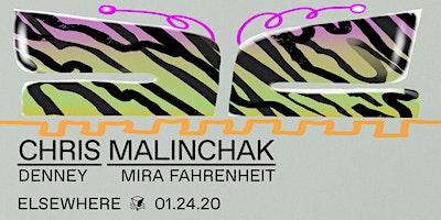 Chris+Malinchak%2C+Denney+%26+Mira+Fahrenheit+%40+E
