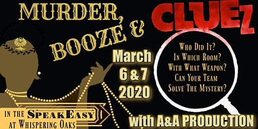 Murder, BooZe and ClueZ - A Live Clue Murder Mystery Dinner