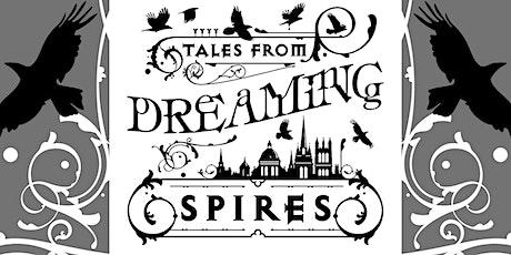 Tales from Dreaming Spires tickets