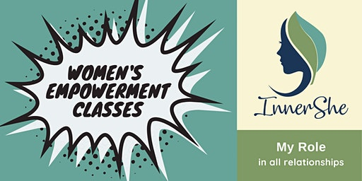 Women's Empowerment Class—My Role in all Relationships