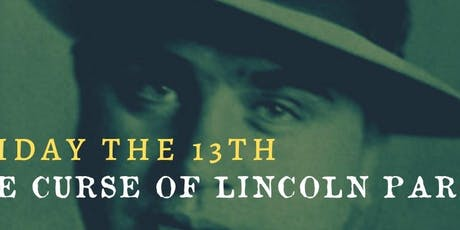 Friday the 13th: The Curse of Lincoln Park Ghost Hunt Tour tickets