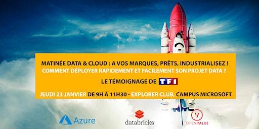 Matinée Data & Cloud : A vos marques, prêts, industrialisez !