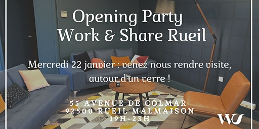 Work & Share Rueil - Opening Party !