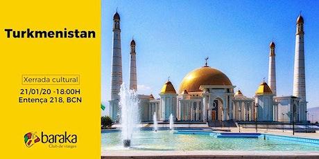 Turkmenistan, un país singular per descobrir entradas
