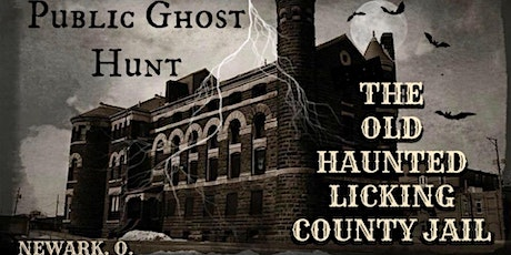 PUBLIC GHOST HUNT at the LICKING COUNTY HISTORIC JAIL - November 14, 2020 tickets