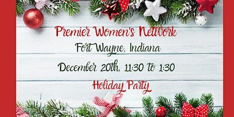 Premier Women's Network -  Fort Wayne tickets